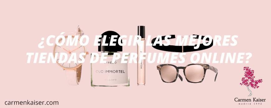 Tiendas de perfumes online: ¿Cómo comprar y elegir la mejor tienda?